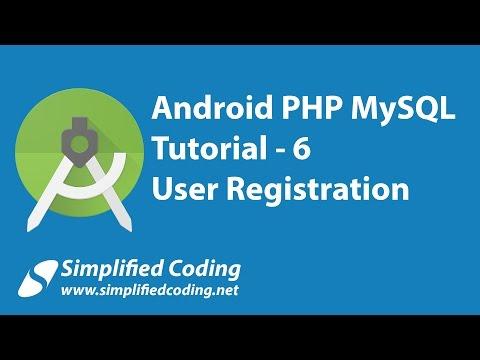6. Android PHP MySQL Tutorial | User Registration