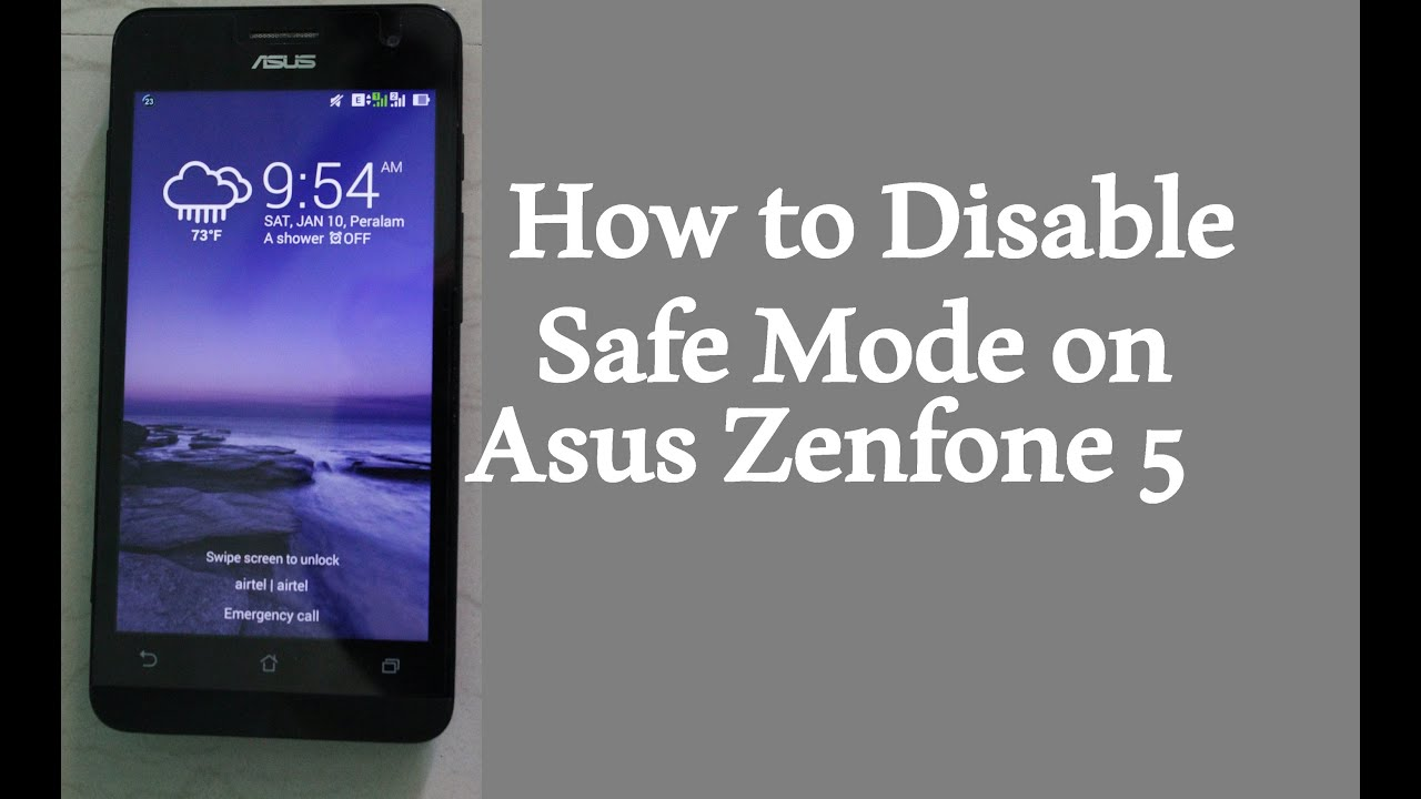 How to Disable Safe Mode on Asus Zenfone 5 I Asus FAQ - YouTube