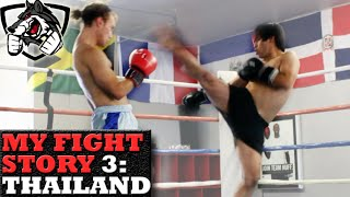 My Fight Story 3: Muay Thai in Thailand