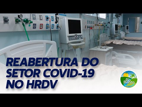 REABERTURA DO SETOR COVID-19 NO HRDV