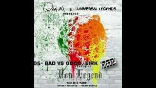 Eirkkk - Bad vs Good - feat. Qusai AKA Don Legend