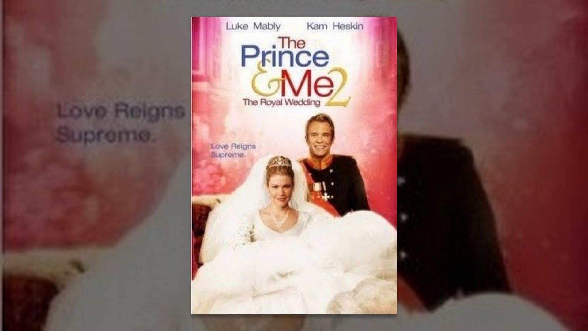 The Prince Me 2 Royal Wedding