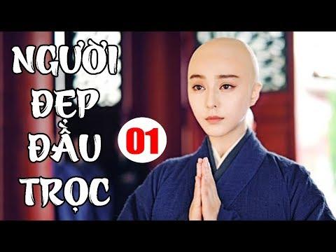 Người Đẹp Đầu Trọc - Tập 1 | Phim Tình Cảm Đài Loan Hay Nhất - Lồng Tiếng
