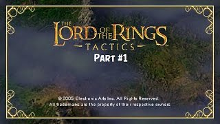 The Lord of the Rings: Tactics PSP - Part 1