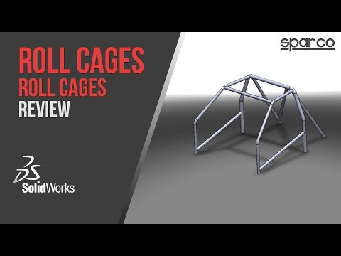 Roll Cages Sparco Review - SolidWorks Engineering