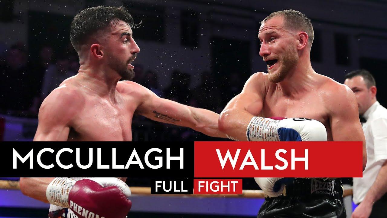 FULL FIGHT! Tyrone McCullagh vs Ryan Walsh