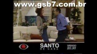 Seriado Santo de Casa -  Band - 1999