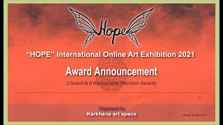 Award Announcement video/ 9 Awards of Hope virtual art exhibition 2021/ online art show
