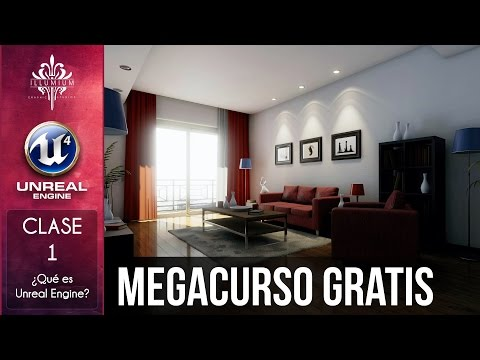 Unreal Engine 4 || Clase 1: ¿Qué es Unreal Engine?