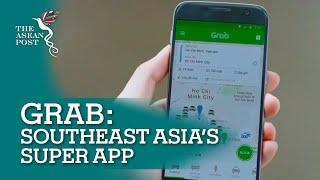 Grab Southeast Asia's Super App