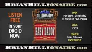 Brian Billionaire presents ringtones: Fred, Hilary, Isabel, Mother, Janice, Boss, Baby Daddy