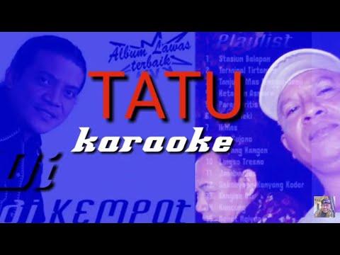 tatu-karaoke-||-didi-kempot
