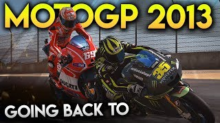 GOING BACK TO THE MOTOGP 13 GAME!
