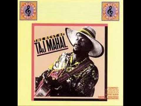 She Caught The Katy - Taj Mahal (Original Studio Recordings - 1968)