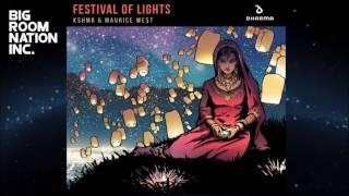 Скачать KSHMR Maurice West Festival Of Lights Extended HQ