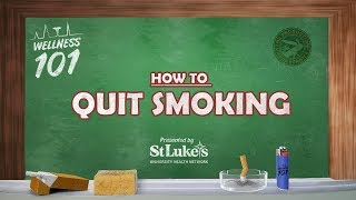 Wellness 101  How to Quit Smoking