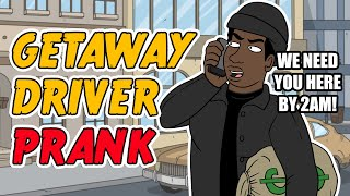Driver For Robbery Prank - Ownage Pranks