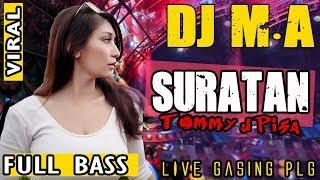 Download Lagu DJ Suratan ❗ - Tommy J Pisa - OT MA Gasing By LC Studio mp3
