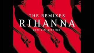rihanna shut up and drive the wideboys remix