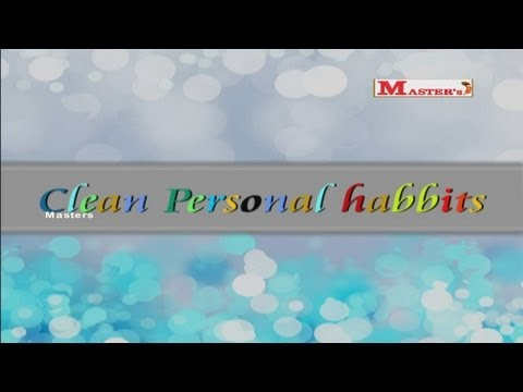 Clean Personal Habits - English Animation Video for Kids