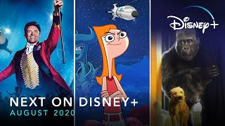 Next On Disney+ - August 2020 | Disney+ | Now Streaming