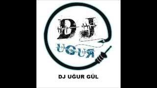DJ UĞUR GÜL COUNTDOWN SET94