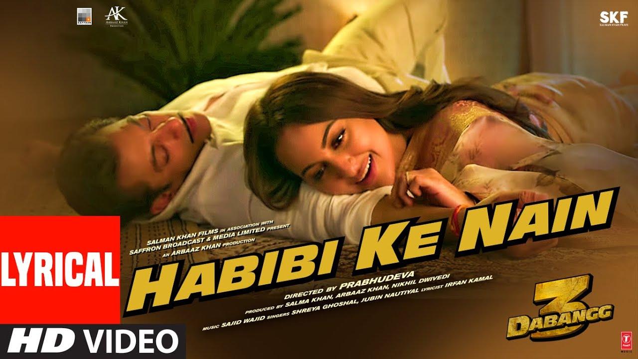 Lyrical: Habibi ke Nain   DABANGG 3   Salman Khan, Sonakshi S   Shreya, Jubin  Sajid Wajid