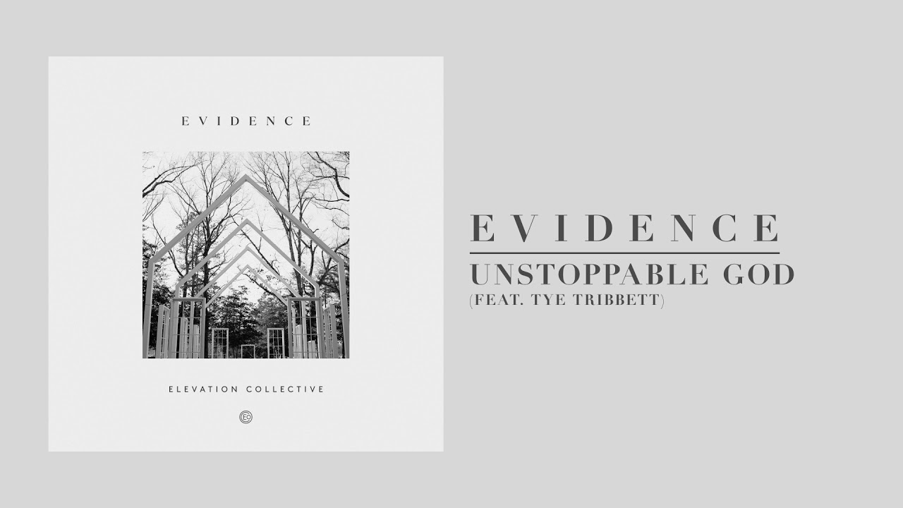 Unstoppable God feat. Tye Tribbett | Official Audio | Elevation Collective