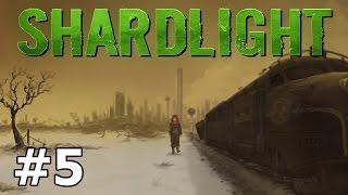 Shardlight - Odd Jobs - PART #5