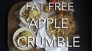 Vegan Apple Crumble - Fat & Gluten Free