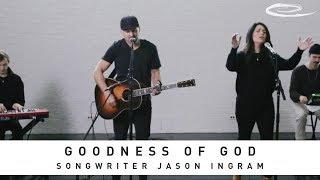 JASON INGRAM - Goodness of God: Song Session
