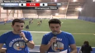 Avant match Piranha Soccer Demi-Finale championnat RSEQ 2016 - UQAR