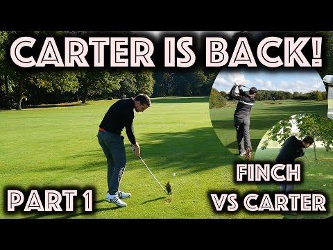 CARTER IS BACK - Finch vs Carter - Oulton Hall - Part 1