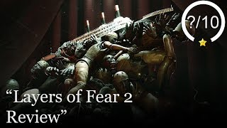Layers of Fear 2 Review [PS4, Xbox One, & PC] (Video Game Video Review)
