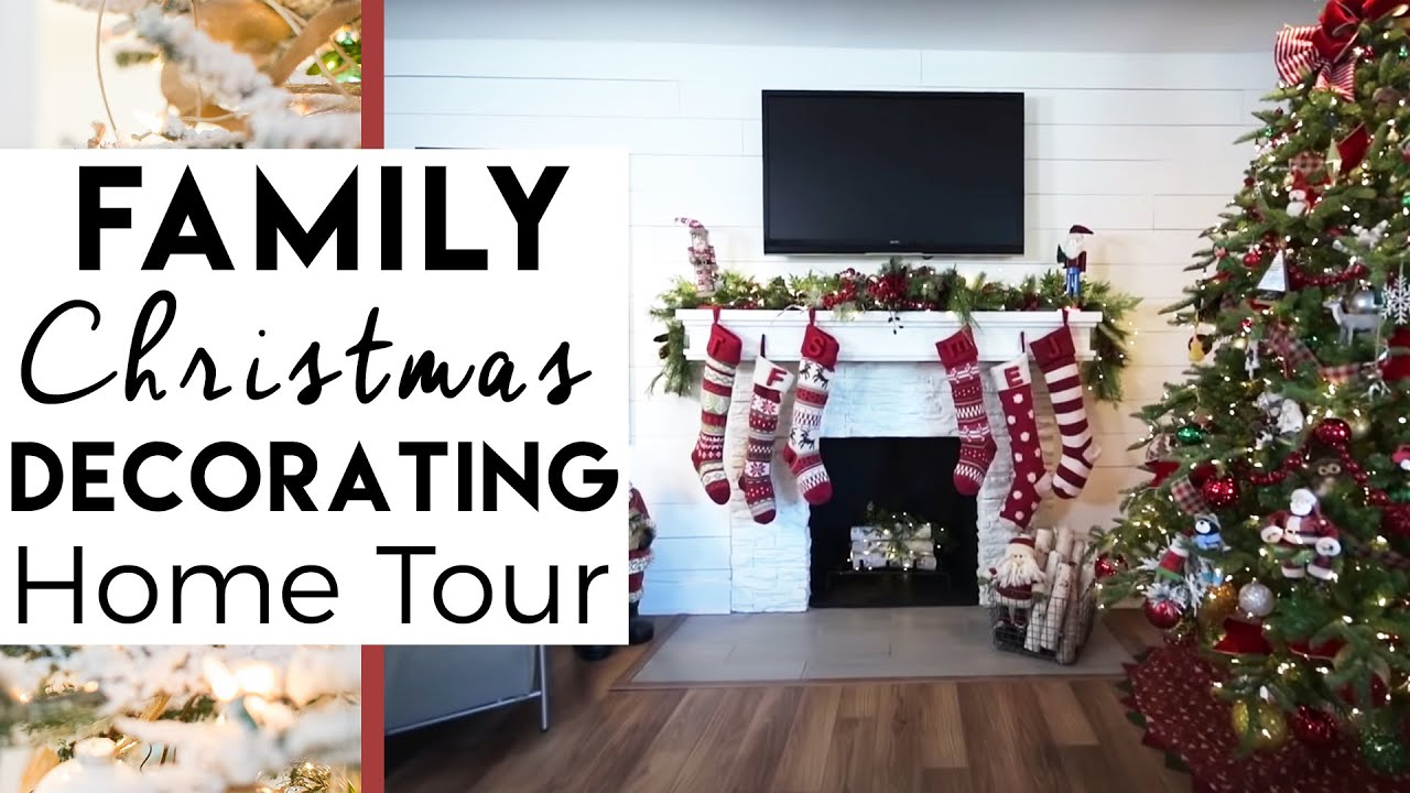 Family Christmas Decorating Home Tour 20 Youtube