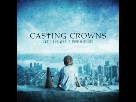 casting-crowns-until-the-whole-world-hears-with-lyrics-ringtunesify
