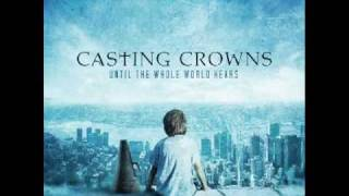 Download Casting Crowns - Until The Whole World Hears with Lyrics MP3 song and Music Video