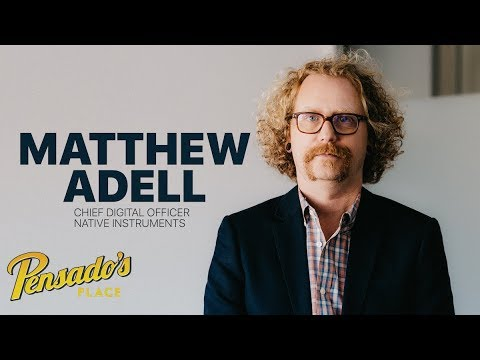 Chief Digital Officer of Native Instruments, Matthew Adell – Pensado's Place #357