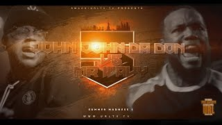 JOHN JOHN DA DON VS MR WAVY SMACK/ URL