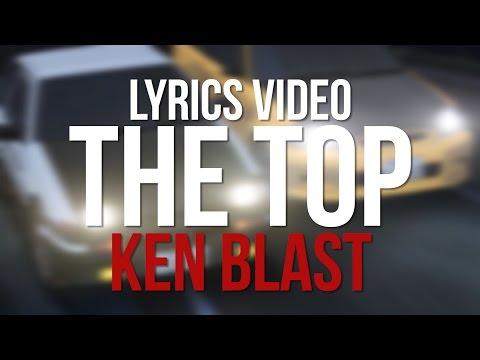 Ken Blast - The Top Lyrics Video [Eurobeat/Initial D]