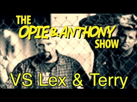 opie-&-anthony:-vs-lex-&-terry-(03/25-09/13/05)