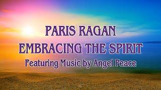 Paris Ragan Embracing The Spirit