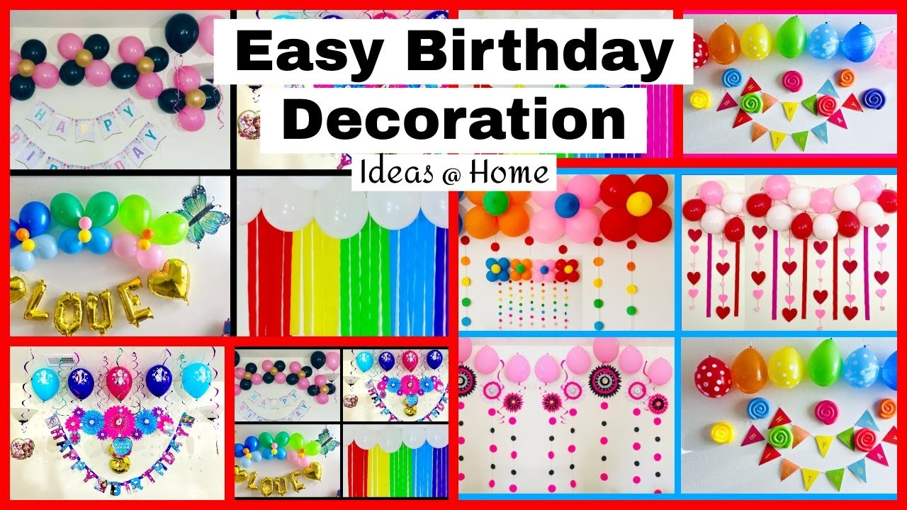 Very Easy Kids Birthday Decoration Ideas At Home - Party Decorations.