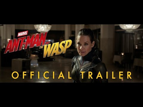 Ant-Man and the Wasp trailers