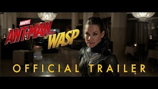 Marvel Studios' Ant Man and the Wasp Official Trailer #1