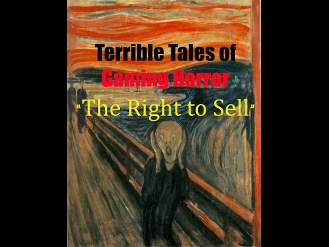 """BIMD15: Terrible Tales of Gaming Horror - """"The Right to Sell"""""""