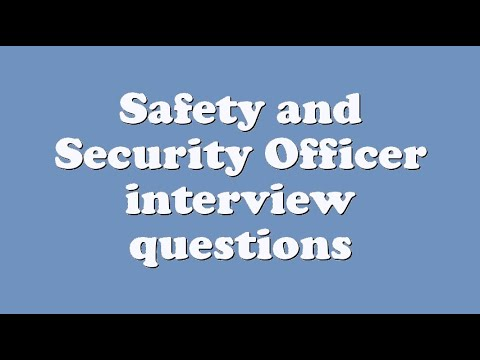 Safety and Security Officer interview questions - YouTube