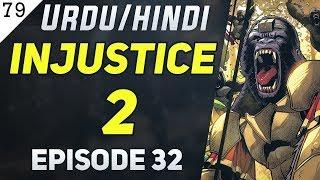 Injustice 2 Episode 31 [Peace Talk] in Urdu/Hindi