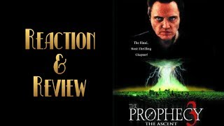 Reaction & Review | The Prophecy 3: The Ascent