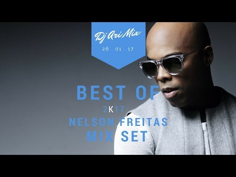 Best of Nelson Freitas Mix Set 2k17